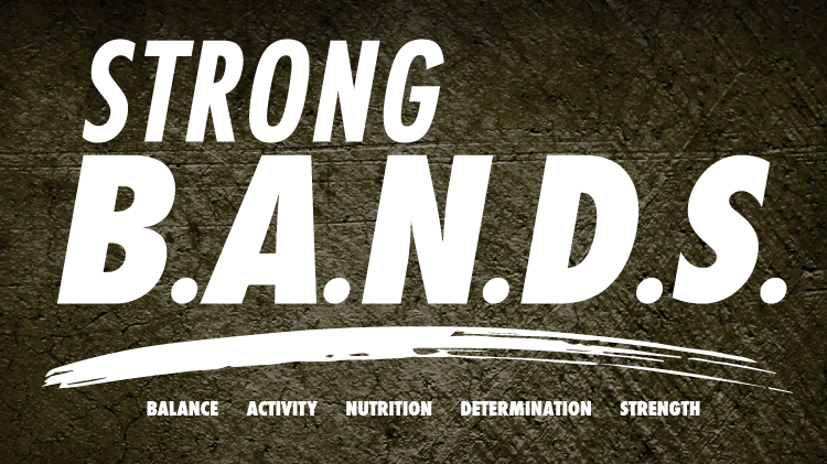 STRONG B.A.N.D.S. Month